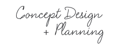 Concept design and planning